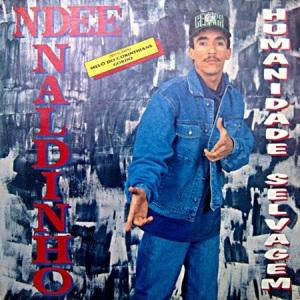 Ndee-Naldinho-Humanidade-Selvagem